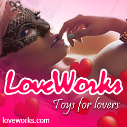 LoveWorks Sex Toys Reviews & Adult Magazine